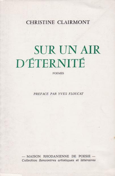 Préfacé par Yves Floucat. Éd Maison Rhodanienne de Poésie. Collection Rencontres artistiques et littéraires. Épuisé.